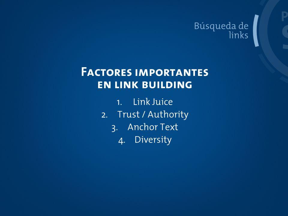 SEO PROCESO Factores importantes en link building Búsqueda de links