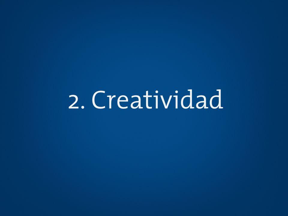 2. Creatividad