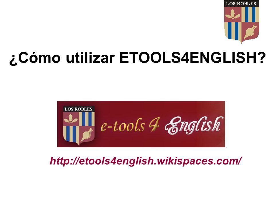 ¿Cómo utilizar ETOOLS4ENGLISH