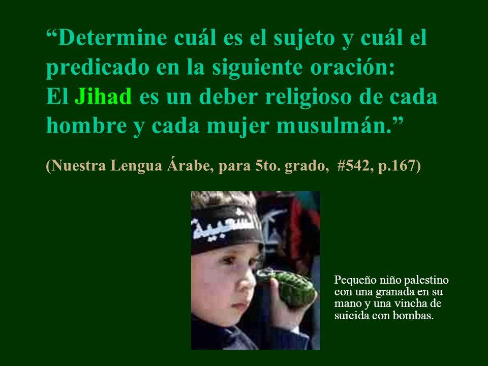 Determine cuál es el sujeto y cuál el predicado en la siguiente oración: El Jihad es un deber religioso de cada hombre y cada mujer musulmán. (Nuestra Lengua Árabe, para 5to. grado, #542, p.167)