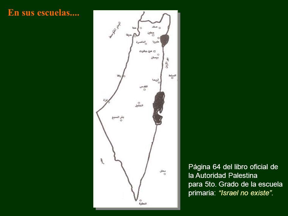 En sus escuelas.... Página 64 del libro oficial de la Autoridad Palestina.