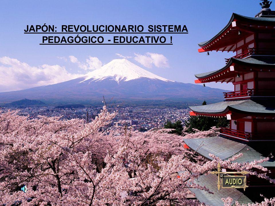 JAPÓN: REVOLUCIONARIO SISTEMA PEDAGÓGICO - EDUCATIVO !