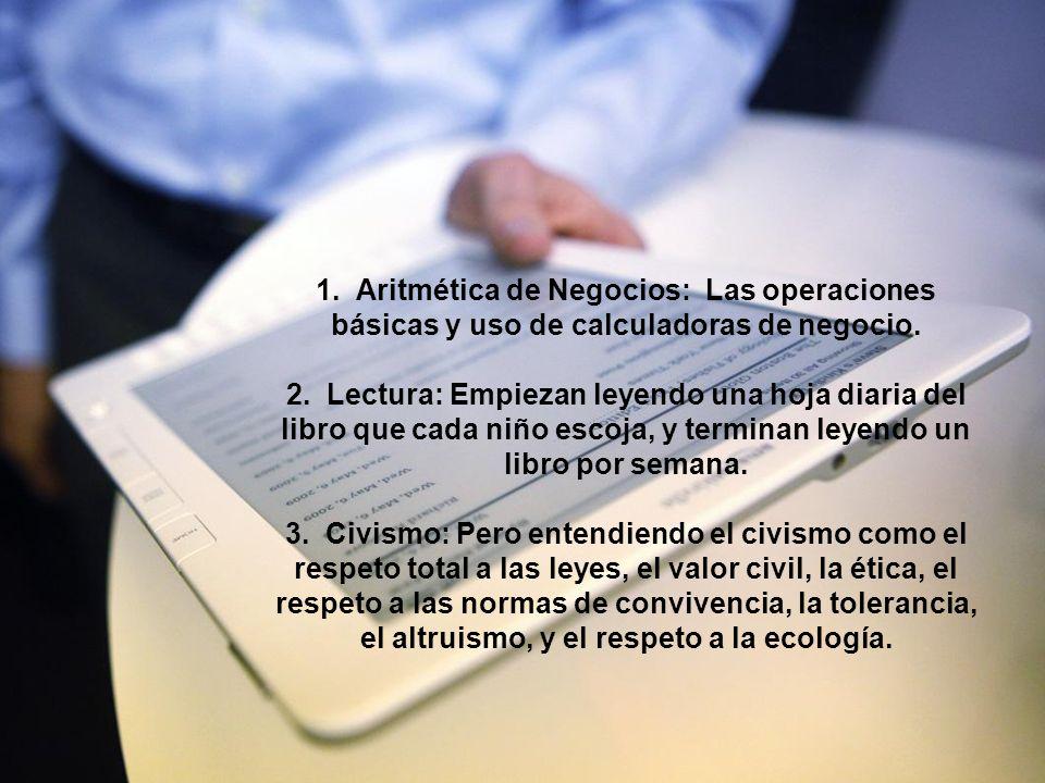 1. Aritmética de Negocios: Las operaciones básicas y uso de calculadoras de negocio.