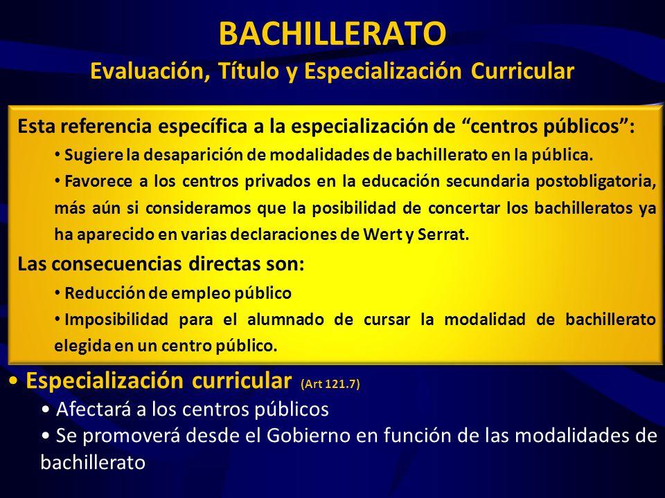 BACHILLERATO Evaluación, Título y Especialización Curricular