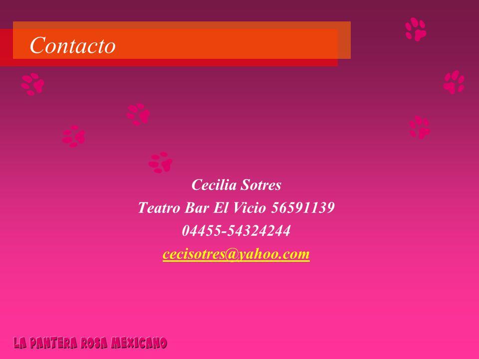 Contacto Cecilia Sotres Teatro Bar El Vicio 56591139 04455-54324244