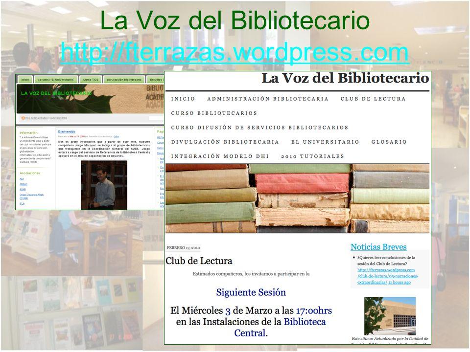 La Voz del Bibliotecario http://fterrazas.wordpress.com