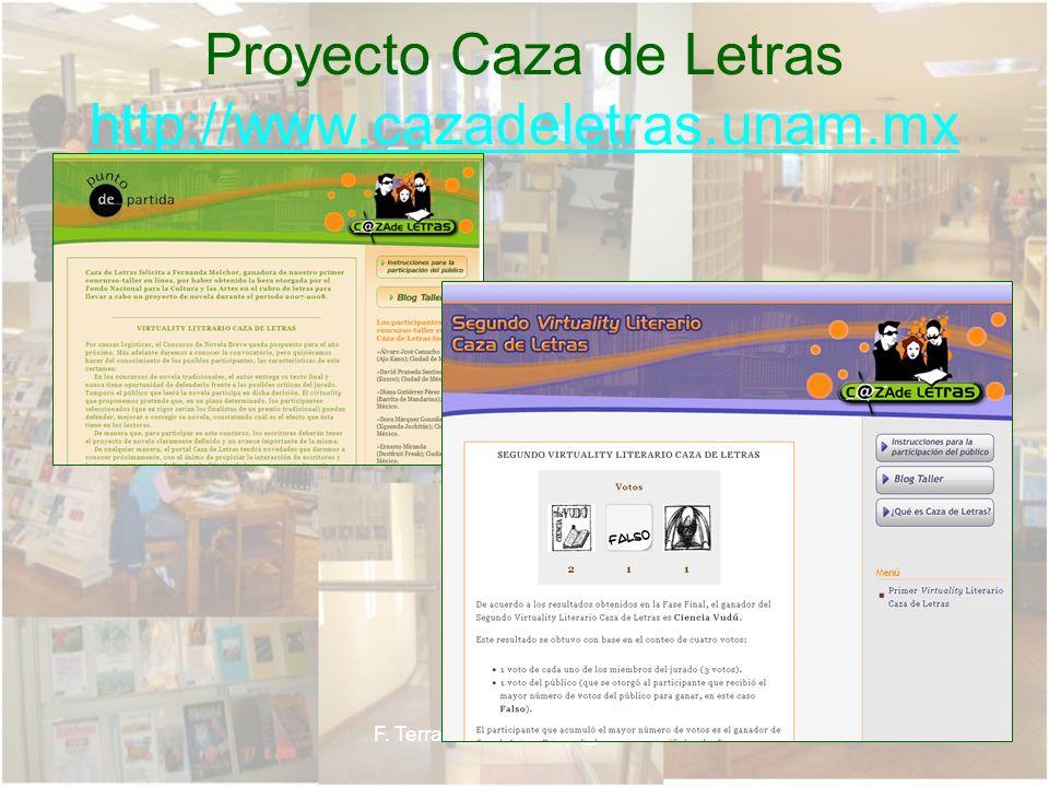 Proyecto Caza de Letras http://www.cazadeletras.unam.mx