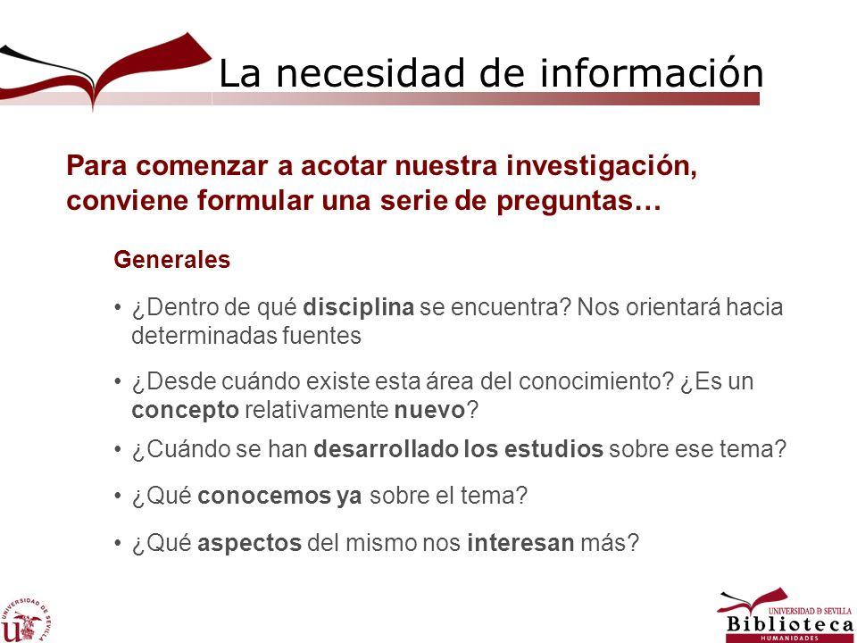 La necesidad de información