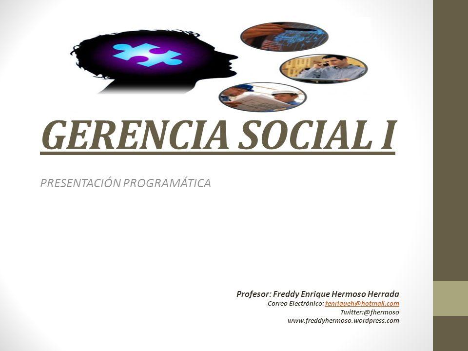 GERENCIA SOCIAL I PRESENTACIÓN PROGRAMÁTICA