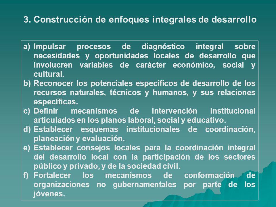 3. Construcción de enfoques integrales de desarrollo