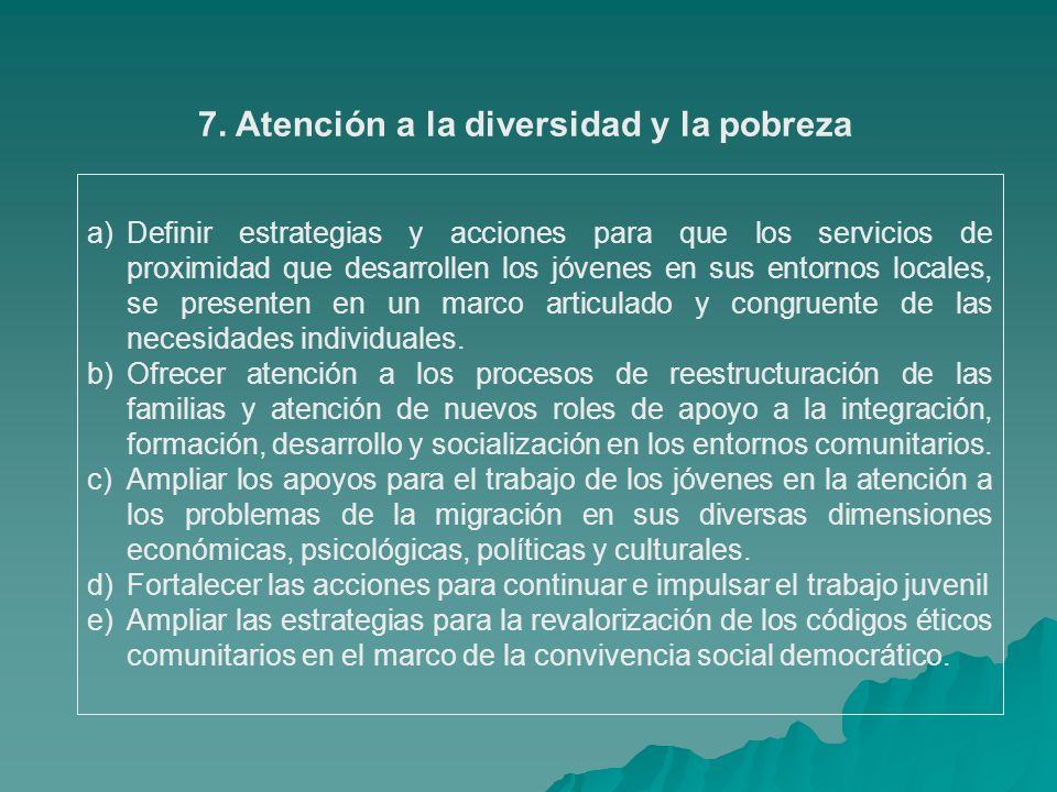 7. Atención a la diversidad y la pobreza