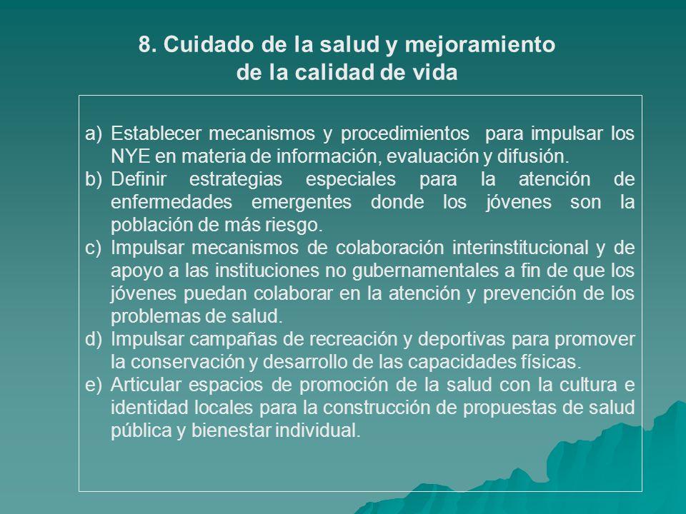 8. Cuidado de la salud y mejoramiento
