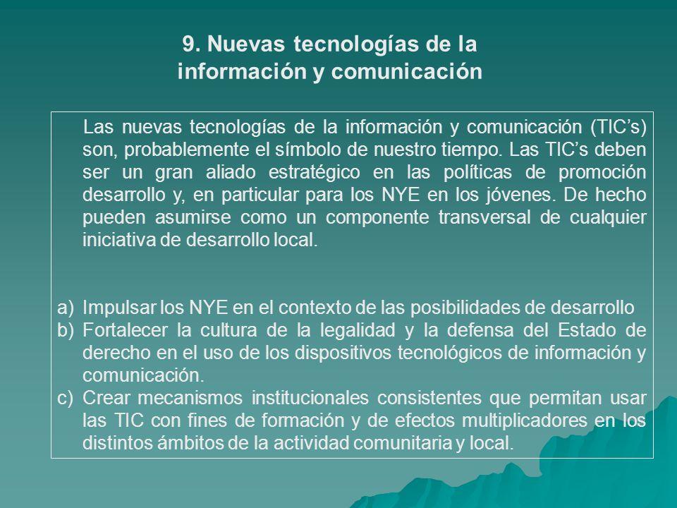 9. Nuevas tecnologías de la información y comunicación