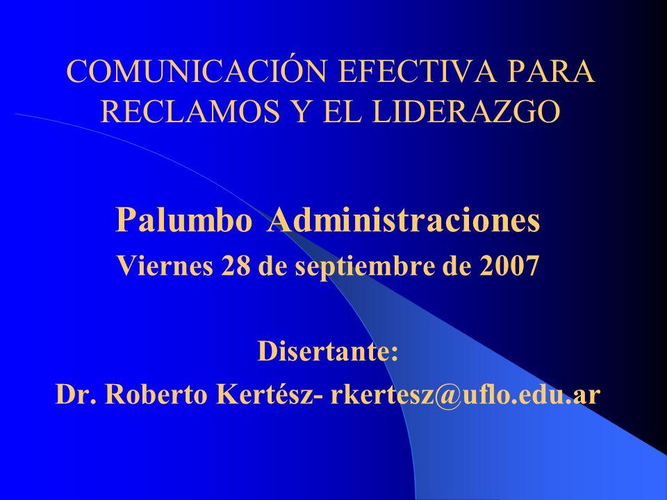 COMUNICACIÓN EFECTIVA PARA RECLAMOS Y EL LIDERAZGO