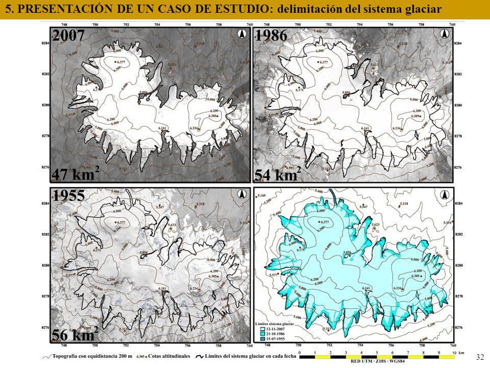 5. PRESENTACIÓN DE UN CASO DE ESTUDIO: delimitación del sistema glaciar