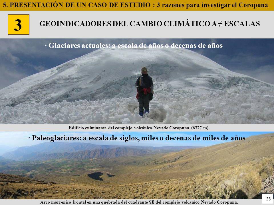 3 GEOINDICADORES DEL CAMBIO CLIMÁTICO A ≠ ESCALAS