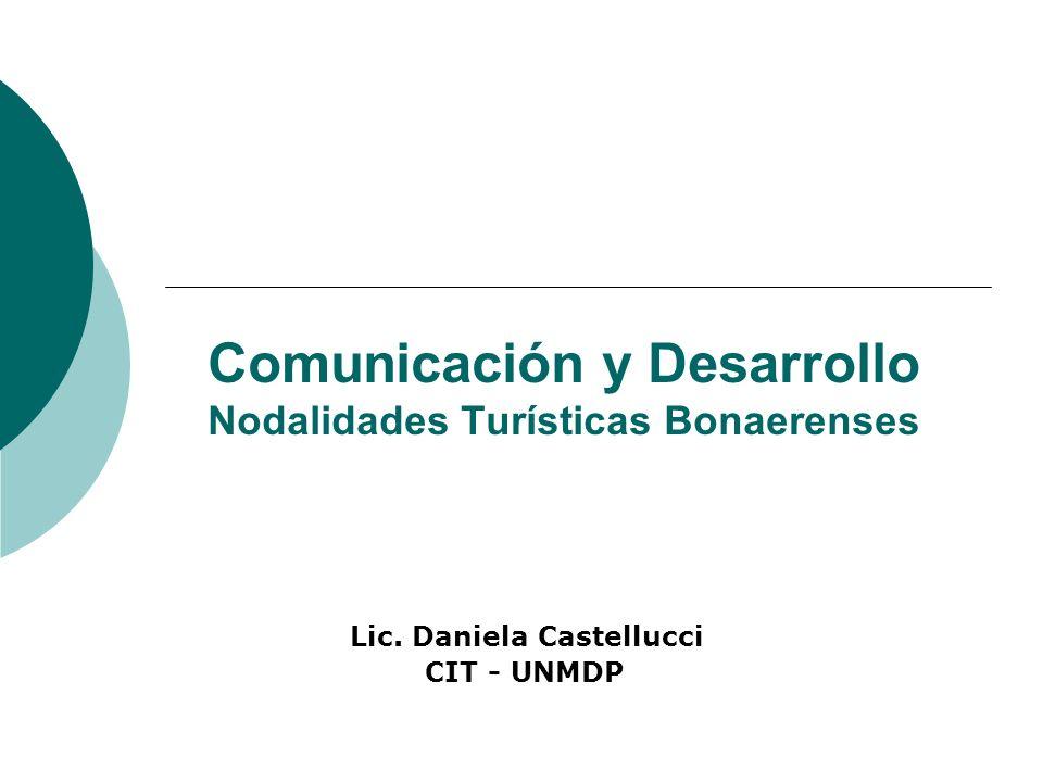 Comunicación y Desarrollo Nodalidades Turísticas Bonaerenses