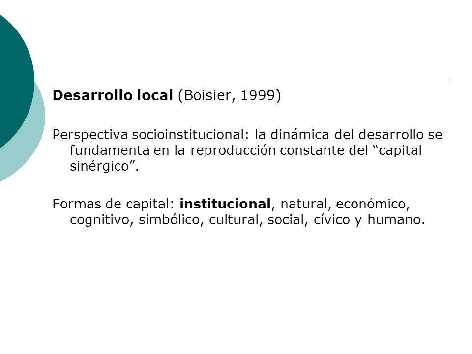 Desarrollo local (Boisier, 1999)