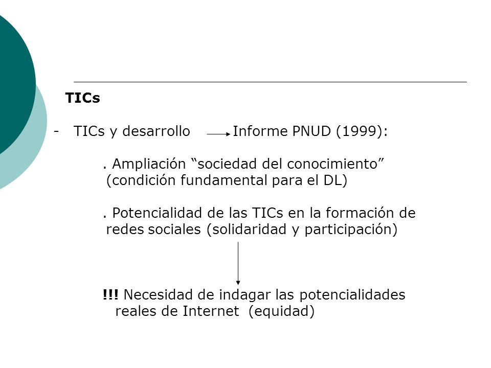 TICs - TICs y desarrollo Informe PNUD (1999):