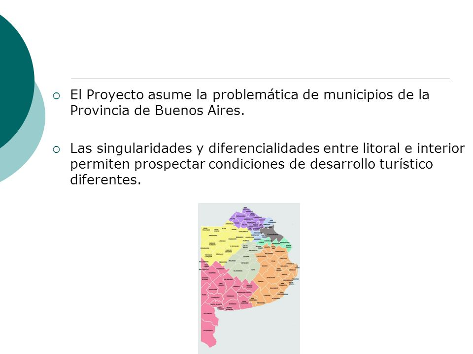 El Proyecto asume la problemática de municipios de la Provincia de Buenos Aires.
