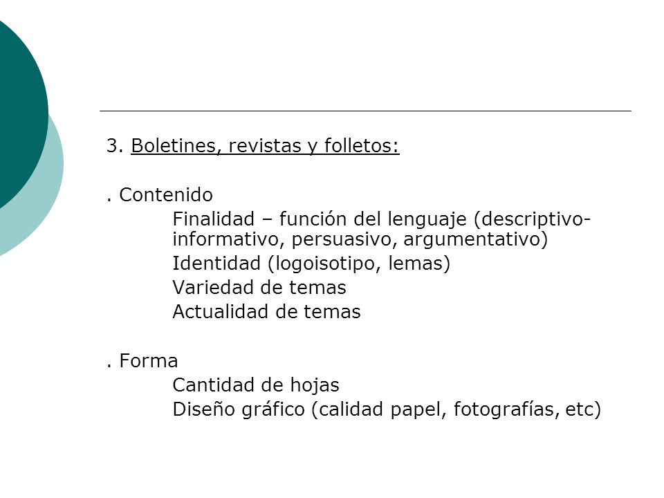 3. Boletines, revistas y folletos:
