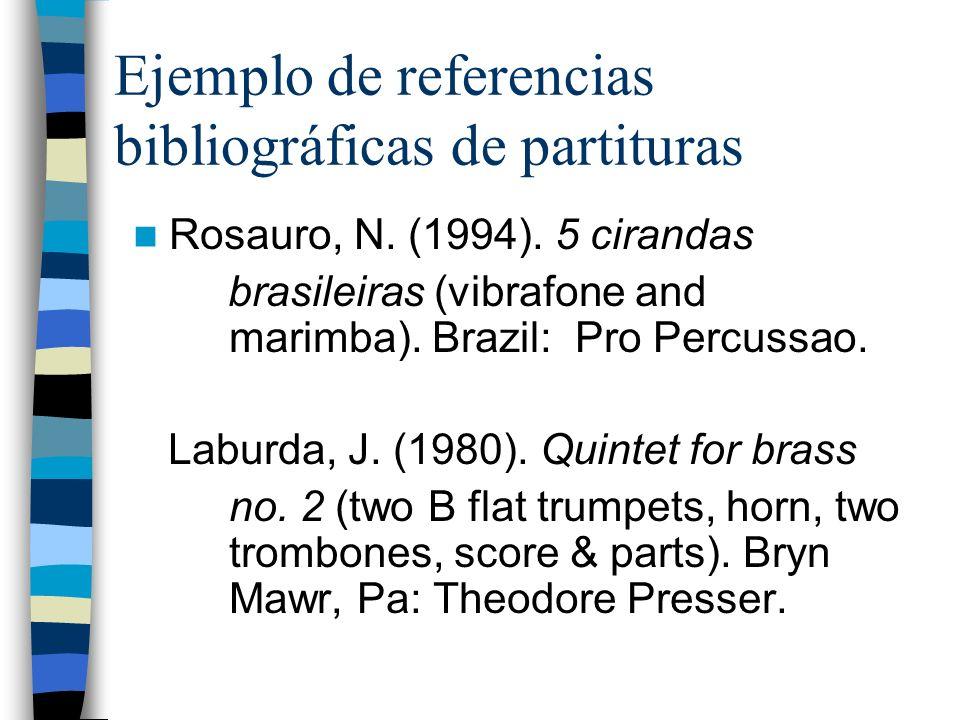 Ejemplo de referencias bibliográficas de partituras