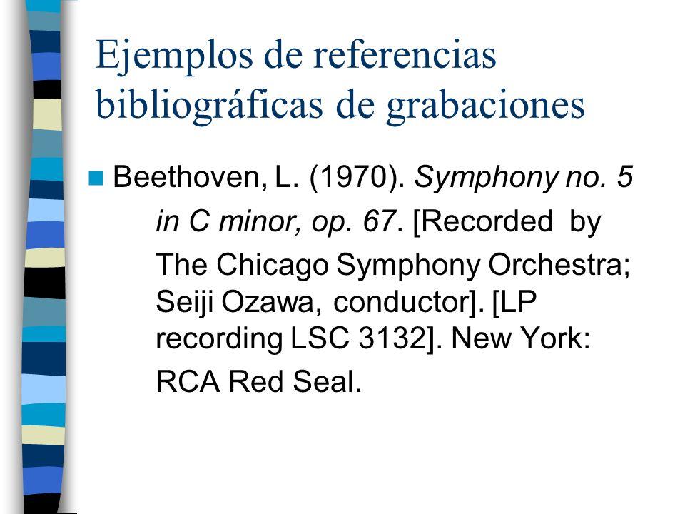 Ejemplos de referencias bibliográficas de grabaciones