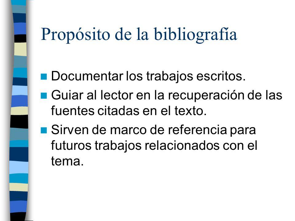 Propósito de la bibliografía