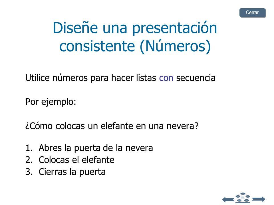 Diseñe una presentación consistente (Números)