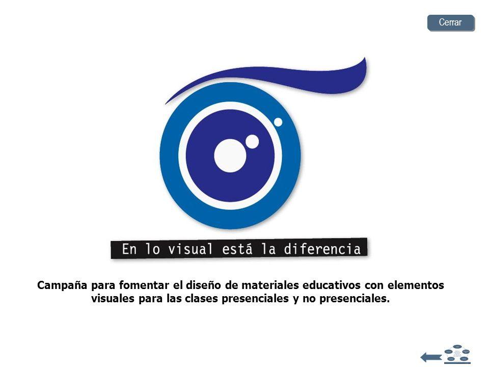 Cerrar Campaña para fomentar el diseño de materiales educativos con elementos visuales para las clases presenciales y no presenciales.