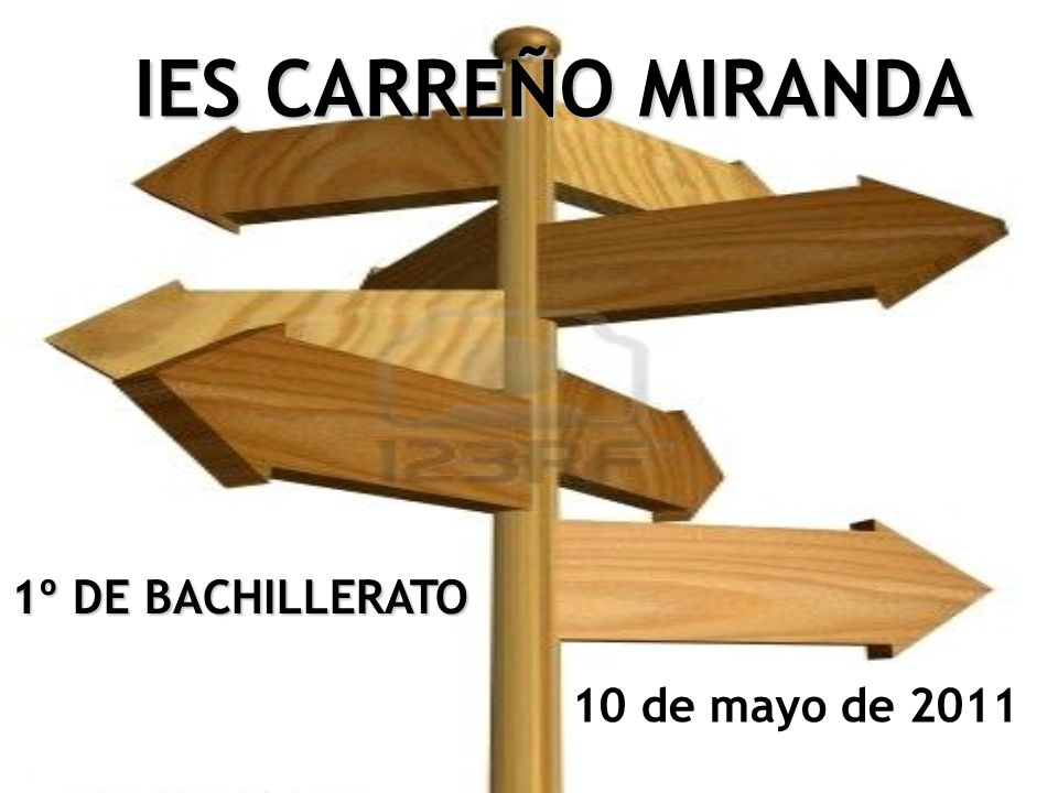 IES CARREÑO MIRANDA 1º DE BACHILLERATO 10 de mayo de 2011