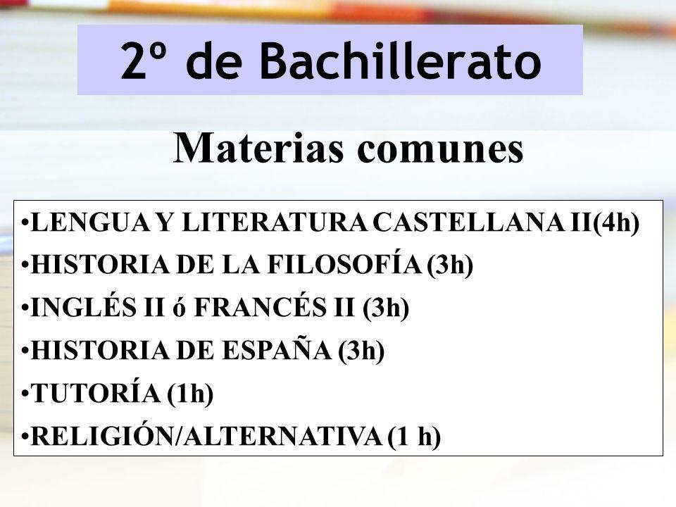 2º de Bachillerato Materias comunes
