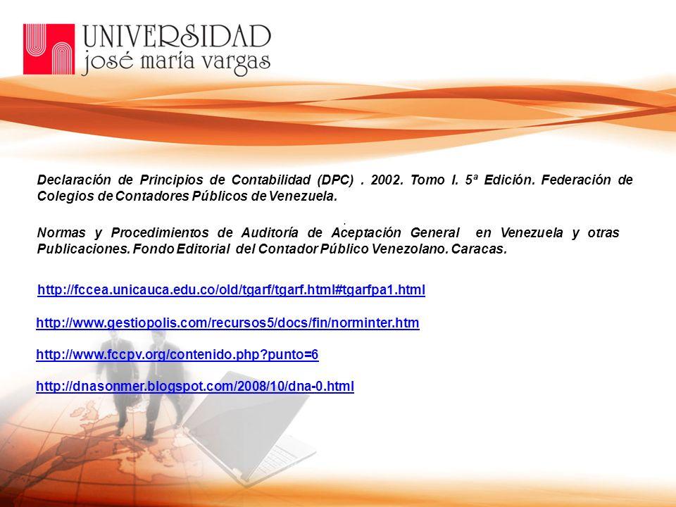 Declaración de Principios de Contabilidad (DPC). 2002. Tomo I