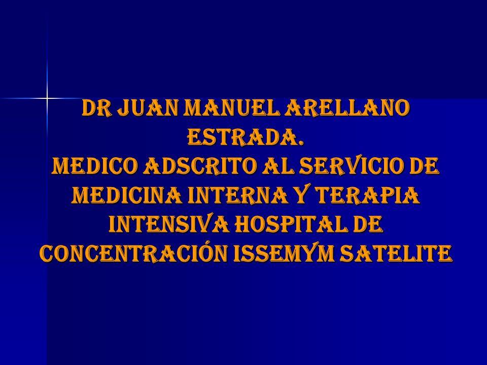 DR JUAN MANUEL ARELLANO ESTRADA