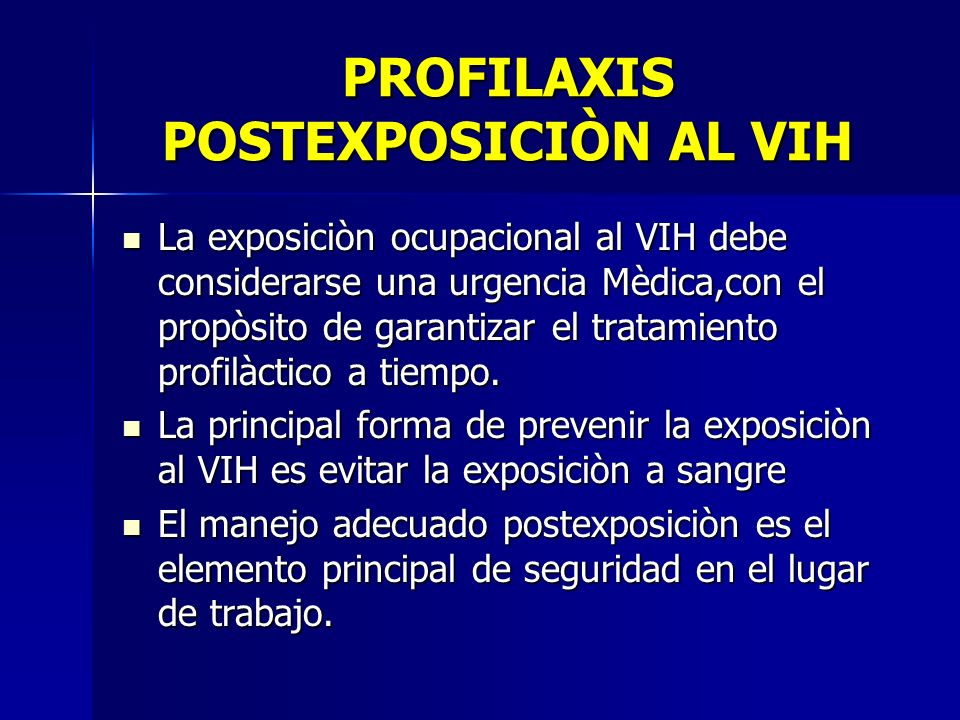 PROFILAXIS POSTEXPOSICIÒN AL VIH