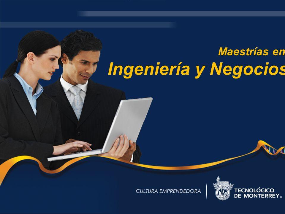 Maestrías en Ingeniería y Negocios