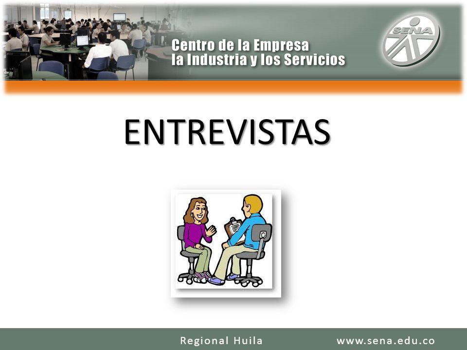 ENTREVISTAS Regional Huila www.sena.edu.co