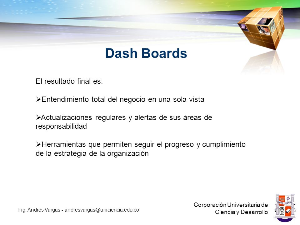 Dash Boards El resultado final es: