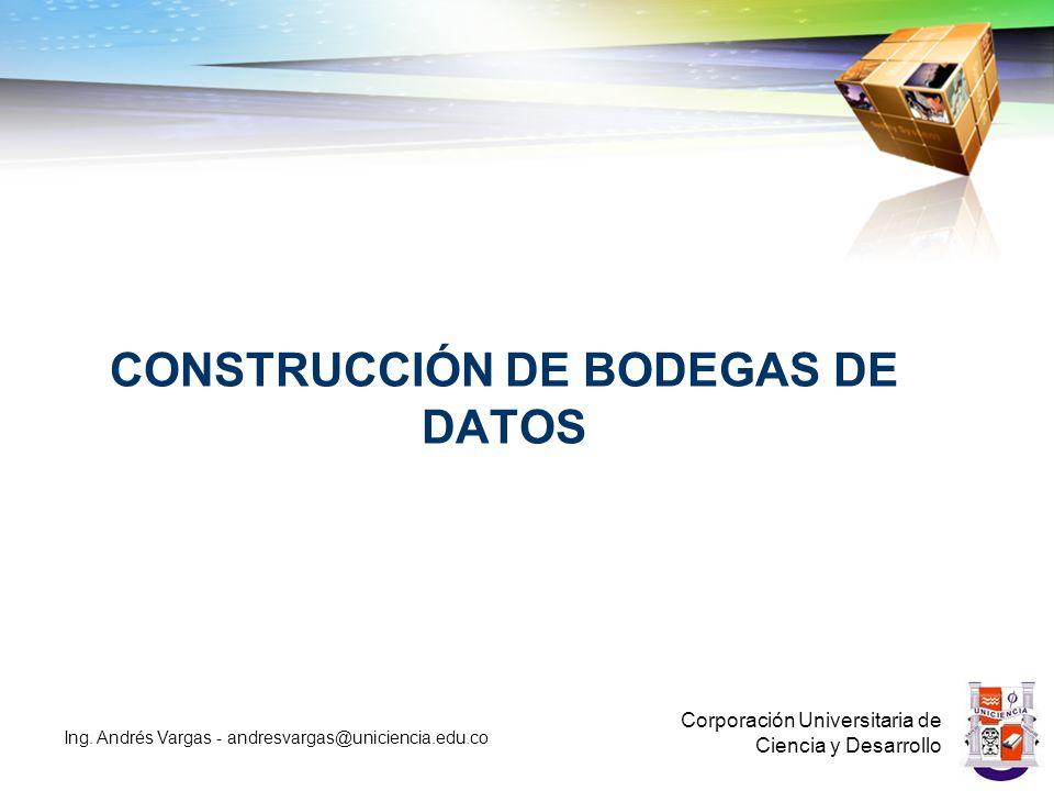 CONSTRUCCIÓN DE BODEGAS DE DATOS