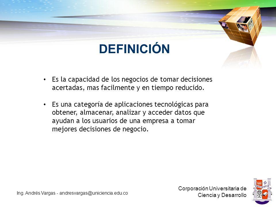DEFINICIÓN Es la capacidad de los negocios de tomar decisiones acertadas, mas facilmente y en tiempo reducido.