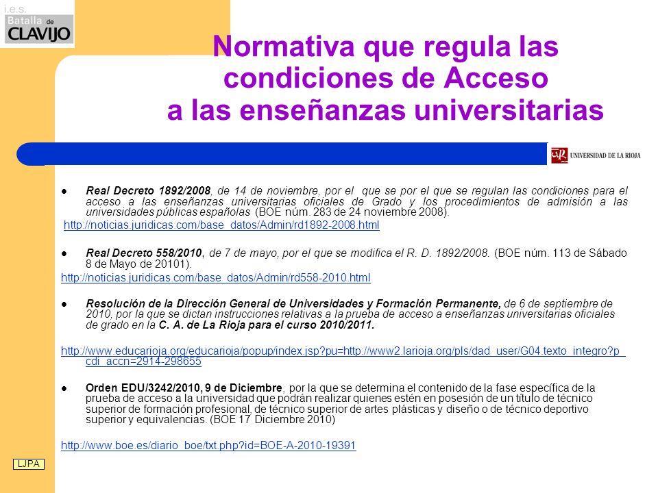 Normativa que regula las condiciones de Acceso a las enseñanzas universitarias