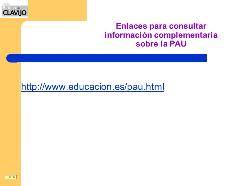 Enlaces para consultar información complementaria sobre la PAU