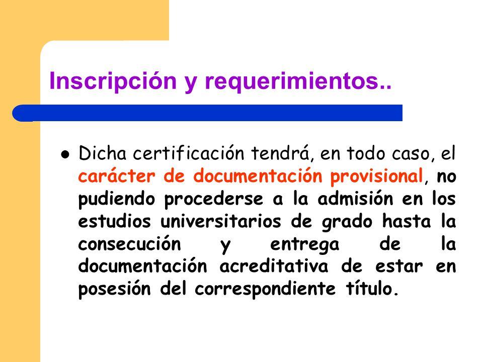 Inscripción y requerimientos..