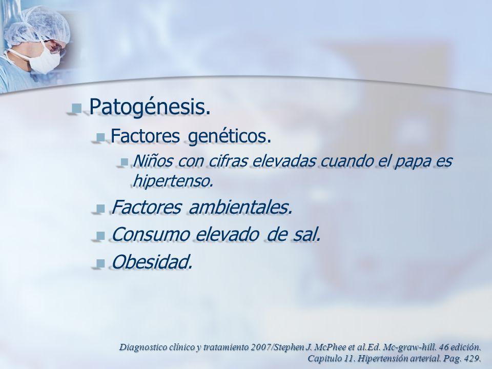 Patogénesis. Factores genéticos. Factores ambientales.