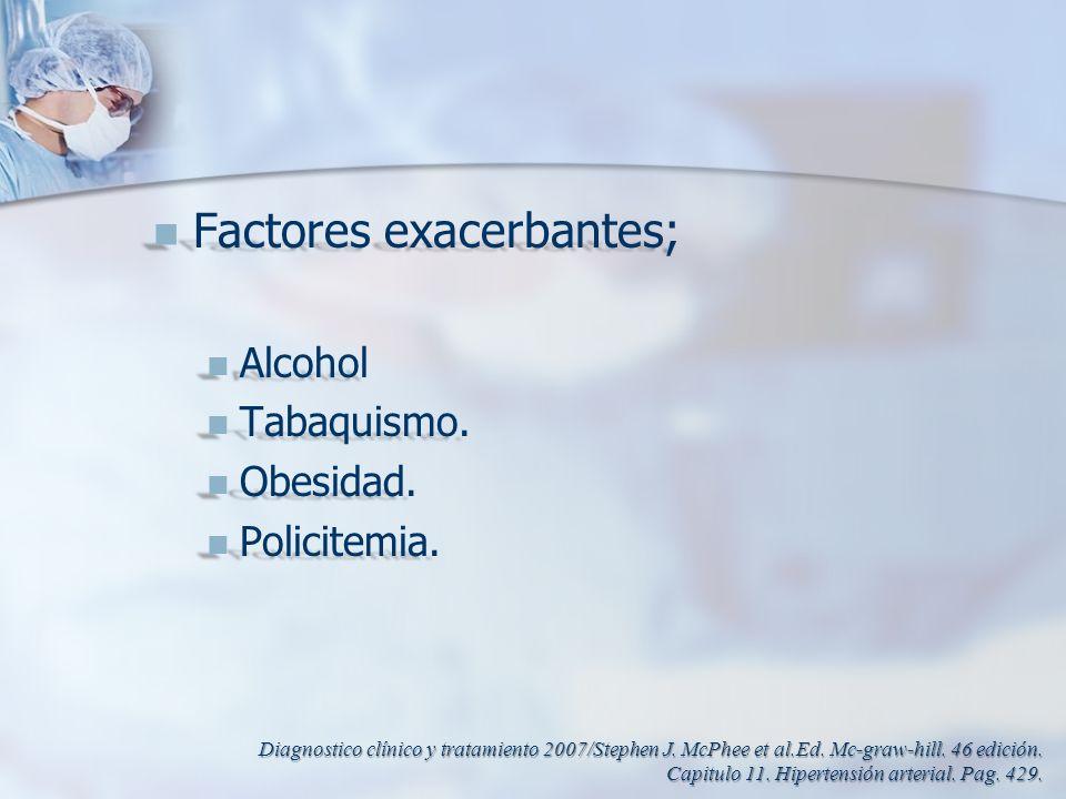 Factores exacerbantes;