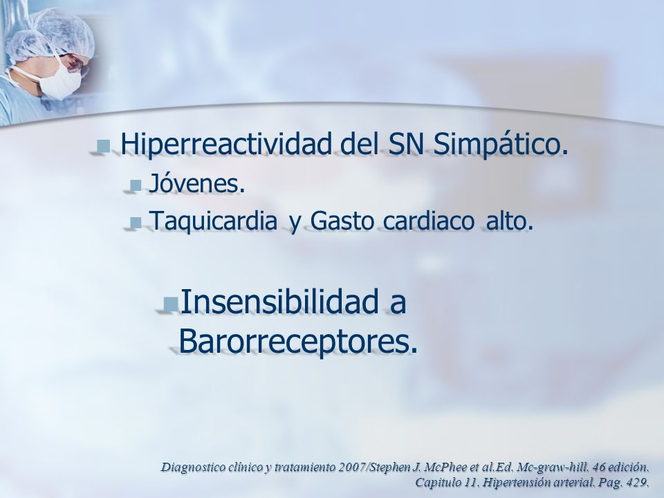 Insensibilidad a Barorreceptores.