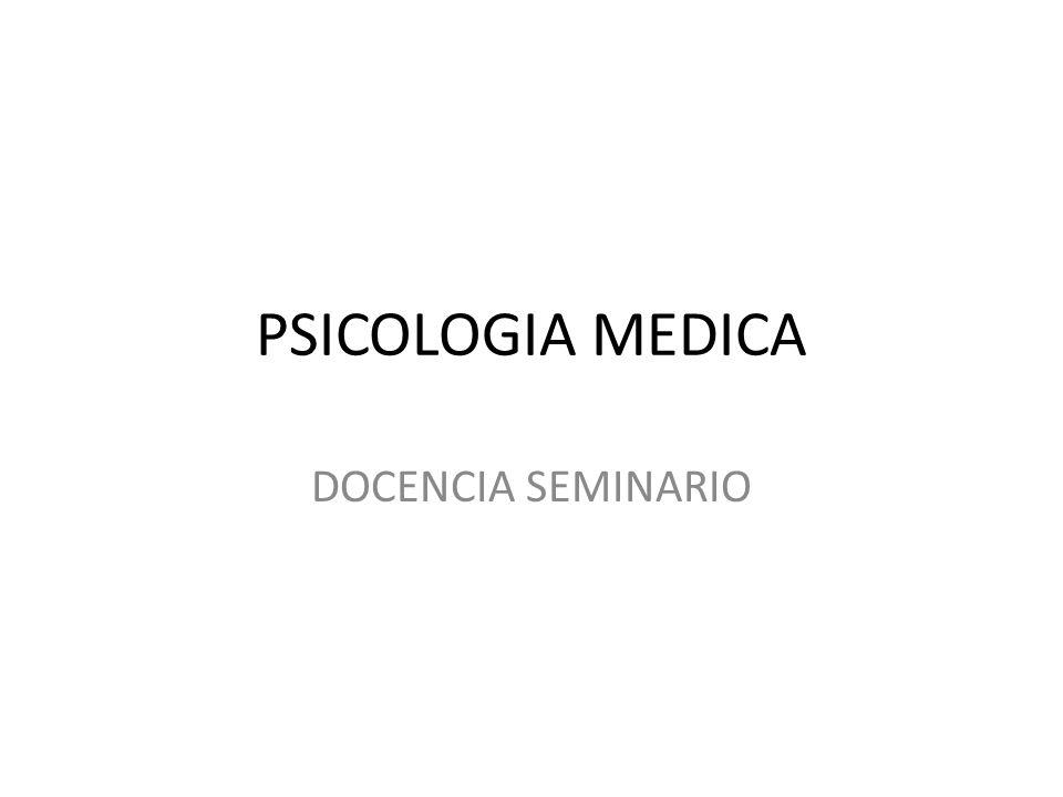 PSICOLOGIA MEDICA DOCENCIA SEMINARIO