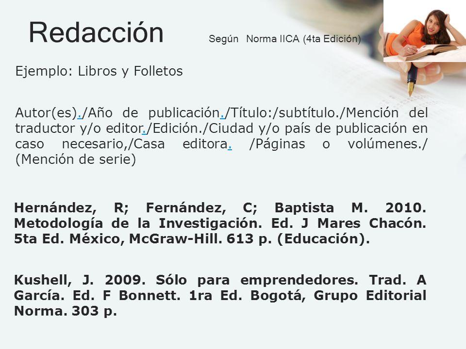 Redacción Según Norma IICA (4ta Edición)