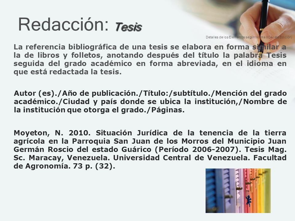 Redacción: Tesis Detalles de los Elementos según Norma IICA (4ta Edición)