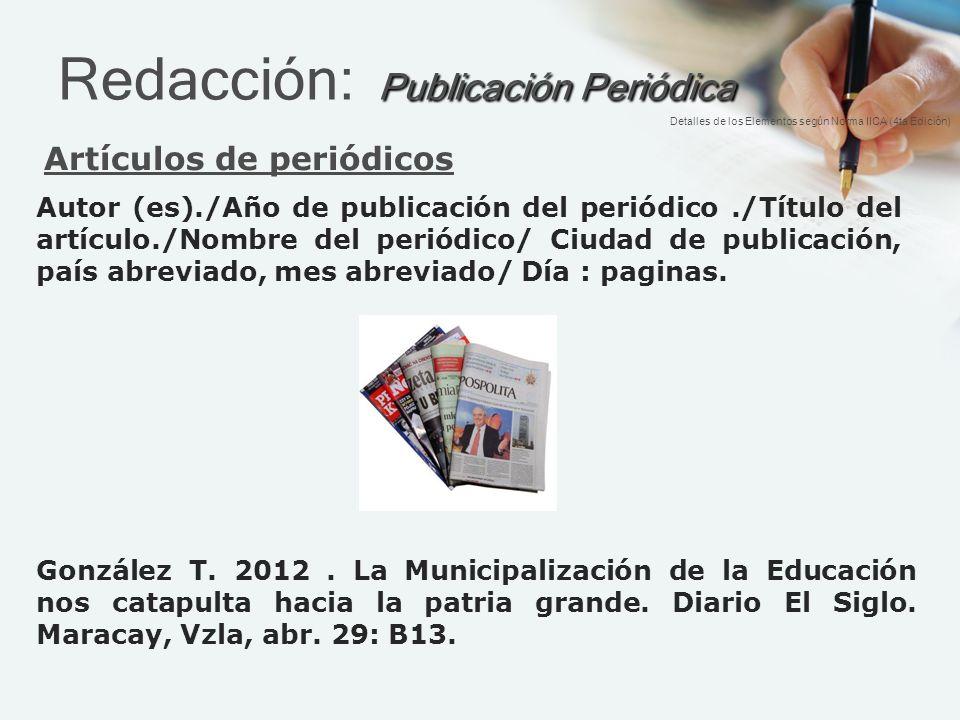 Redacción: Publicación Periódica